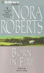 Born in Fire (Born In Trilogy) - Fiacre Douglas, Nora Roberts