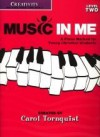 Music in Me L2: Creativity - Carol Tornquist