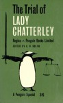 The Trial of Lady Chatterley: Regina V. Penguin Books Limited: The Transcript of the Trial - Geoffrey Robertson, Paul Hogarth