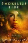 Smokeless Fire - Samantha Young