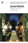 Dark Back of Time (Penguin Modern Classics) - Javier Marías