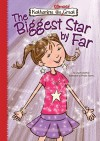The Biggest Star by Far - Lisa Mullarkey, Phyllis Harris