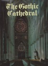 The Gothic Cathedral - Wim Swaan, Christopher Brooke