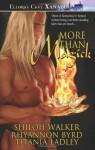 More Than Magick - Rhyannon Byrd, Shiloh Walker, Titania Ladley