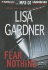 Fear Nothing: A Novel - Lisa Gardner, Kirsten Potter