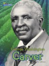 George Washington Carver - Ellen Labrecque
