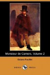 Monsieur de Camors, Volume 2 (Dodo Press) - Octave Feuillet