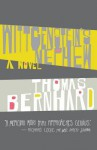 Wittgenstein's Nephew: A Novel - Thomas Bernhard