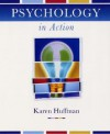 Psychology In Action, Textbook And Study Guide, 7th Edition - Karen Huffman, Mark Vernoy