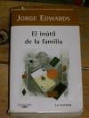 El inútil de la familia - Jorge Edwards