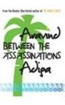 Between the Assassinations (Audio) - Aravind Adiga, Harsh Nayyar