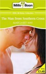 The Man From Southern Cross (Mills & Boon 100th Birthday Collection) - Margaret Way