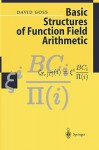 Basic Structures Of Function Field Arithmetic - David Goss