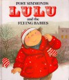 Lulu and the Flying Babies - Posy Simmonds