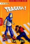 Tragedi! - Fahri Asiza
