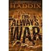 The Always War - Margaret Peterson Haddix