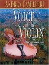 Voice of the Violin - Andrea Camilleri, Stephen Sartarelli