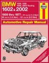 BMW 1602 & 2002: 1959 thru 1977: '59 Thru '77 - John Haynes, John Haynes