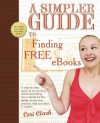 A Simpler Guide to Finding Free eBooks - Ceri Clark