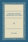 Margery Kempe's Dissenting Fictions - Lynn Staley