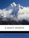 A Man's Hearth - Eleanor Marie Ingram