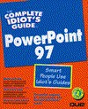 The Complete Idiot's Guide to Microsoft PowerPoint 97 - Nat Gertler
