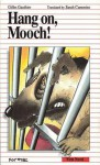Hang On, Mooch! - Gilles Gauthier, Pierre-André Derome, Sarah Cummins