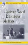 Evidence-Based Educational Methods (Educational Psychology) - Daniel Moran, Daniel J. Moran