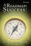 A Roadmap for Success: What It Takes to Build a Successful Franchise - Leslie Lautzenhiser, Brian Schwartz, Stephen Hogan
