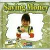 Saving Money - Dana Meachen Rau