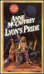 Lyon's Pride - Anne McCaffrey, Jean Reed-Bahle