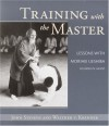 Training with the Master: Lessons with Morihei Ueshiba, Founder of Aikido - John Stevens, Walther V. Krenner