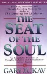 The Seat of the Soul Publisher: Free Press - Gary Zukav
