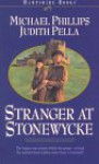 Stranger at Stonewycke - Michael Phillips, Judith Pella