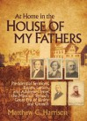 At Home in the House of My Fathers - Matthew C. Harrison