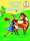 Mrs. Wow Never Wanted a Cow - Martha Freeman, Steven Salerno