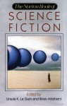 The Norton Book of Science Fiction - Brian Attebery, Ursula K. Le Guin