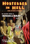 Hostesses in Hell and Other Stories - Russell Gray, John Pelan, Gavin L. O'Keefe