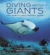Diving With Giants: The World's Best Pelagic Dives - Jack Jackson