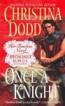 Once a Knight - Christina Dodd