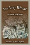 The Story Wizard - John McKenna, David Higham