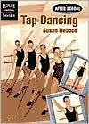 Tap Dancing - Susan Hebach