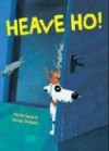 Heave Ho! - Heinz Janisch, Carola Holland