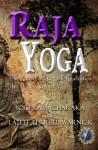 Raja Yoga: The Royal Path to Self-Realization (Translated & Illustrated) (Spiritual Growth Series) - Yogi Ramacharaka, Lateef Terrell Warnick