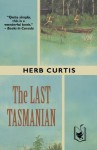 The Last Tasmanian - Herb Curtis