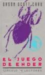 El Juego de Ender (Saga de Ender, #1) - Orson Scott Card, José María Rodelgo, Antonio Sánchez Fernández