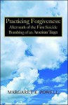 Practicing Forgiveness - Margaret Powell