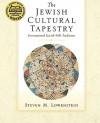 The Jewish Cultural Tapestry: International Jewish Folk Traditions - Steven M. Lowenstein