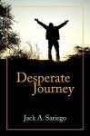 Desperate Journey - Jack Sariego