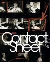 The Contact Sheet - Steve Crist